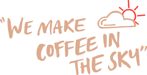we-make-coffee-in-the-sky